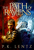 The Path of Ravens: An epic fantasy adventure steeped in Norse & Greek myth