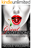 Scandal in Seattle: Great Exploitations #2