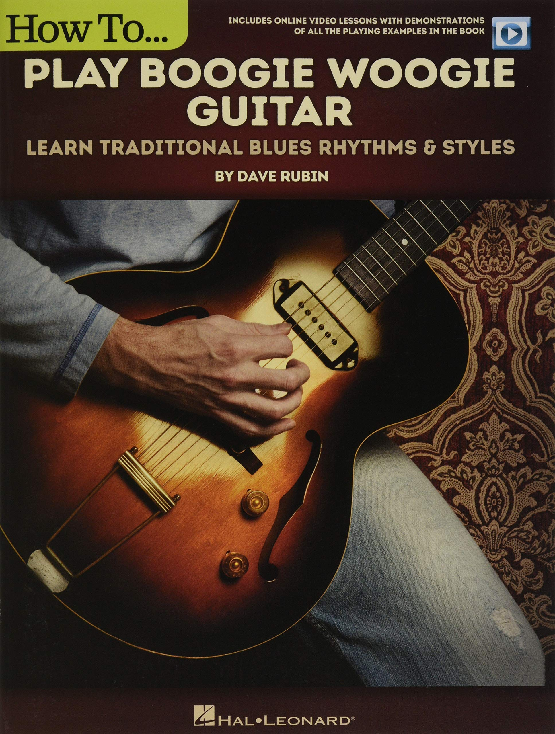 How to Play Boogie Woogie Guitar: Learn Traditional Blues Rhythms ...