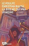 La Brie ne fait pas le moine (Le Poulpe t. 164)
