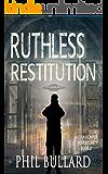 Ruthless Restitution (The Josh Kemper Adventure Series Book 2)