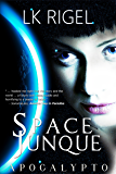 Space Junque (Apocalypto Book 1)