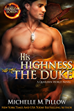 His Highness The Duke: A Qurilixen World Novel (Dragon Lords Book 5)