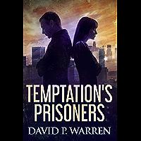 Temptation's Prisoners (English Edition)