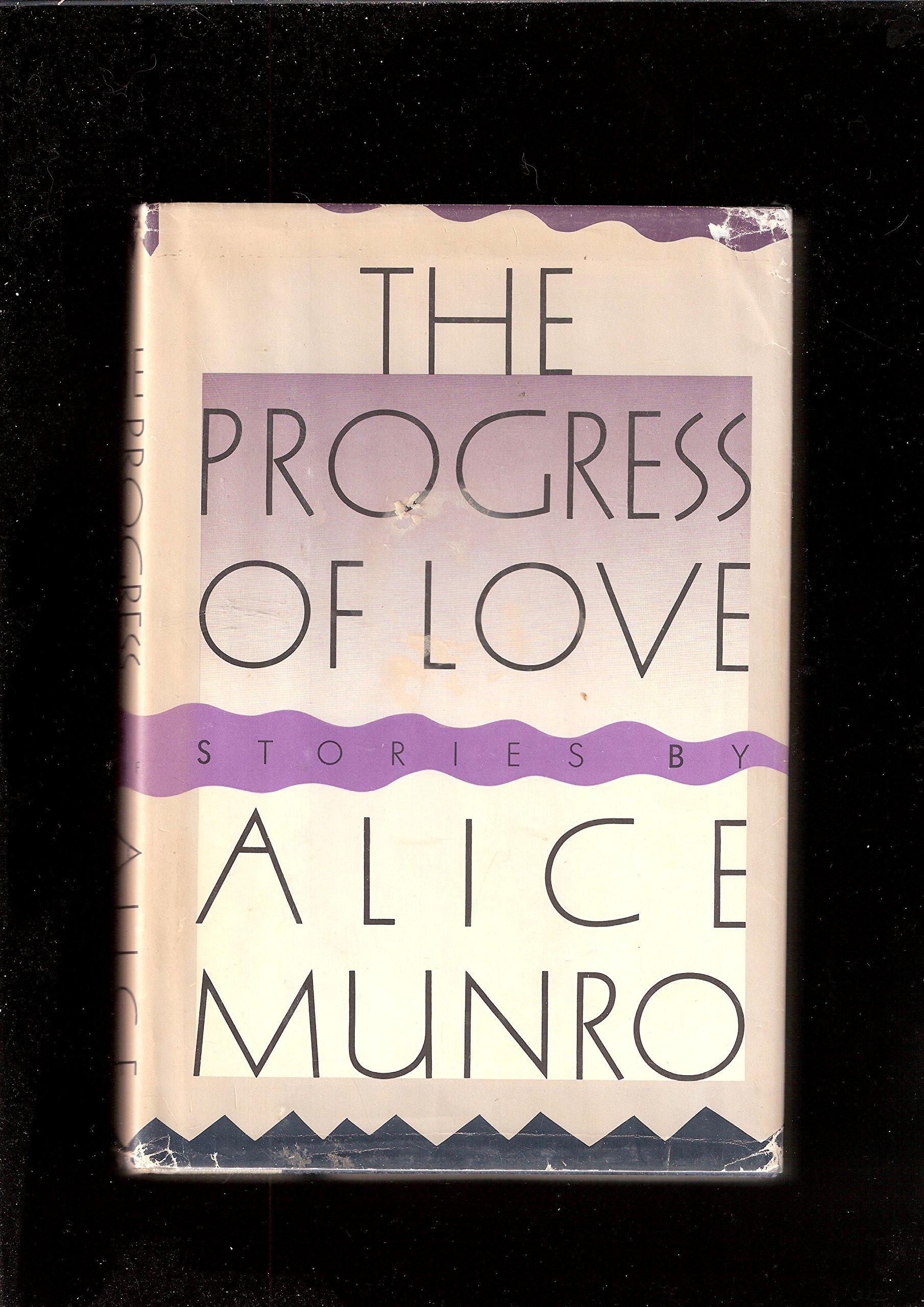 The Progress of Love., Munro, Alice