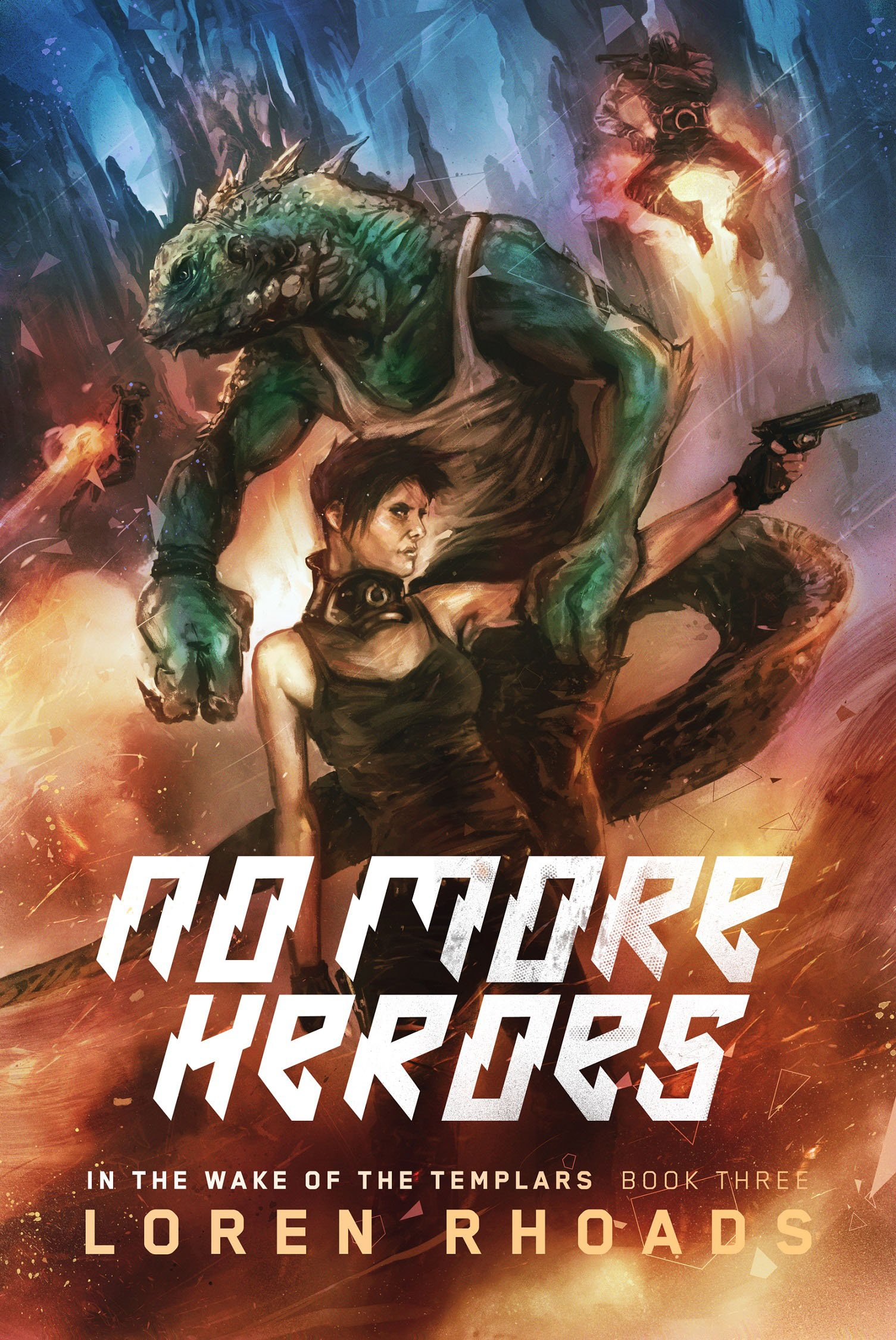 Download No More Heroes: In the Wake of the Templars, Book Three PDF