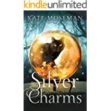 Silver Charms: A Paranormal Women's Fiction Novel (Midlife Elementals Book 2)
