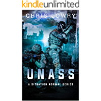 UNASS - A Situation Normal Series: a military science fiction adventure book about alien invasion