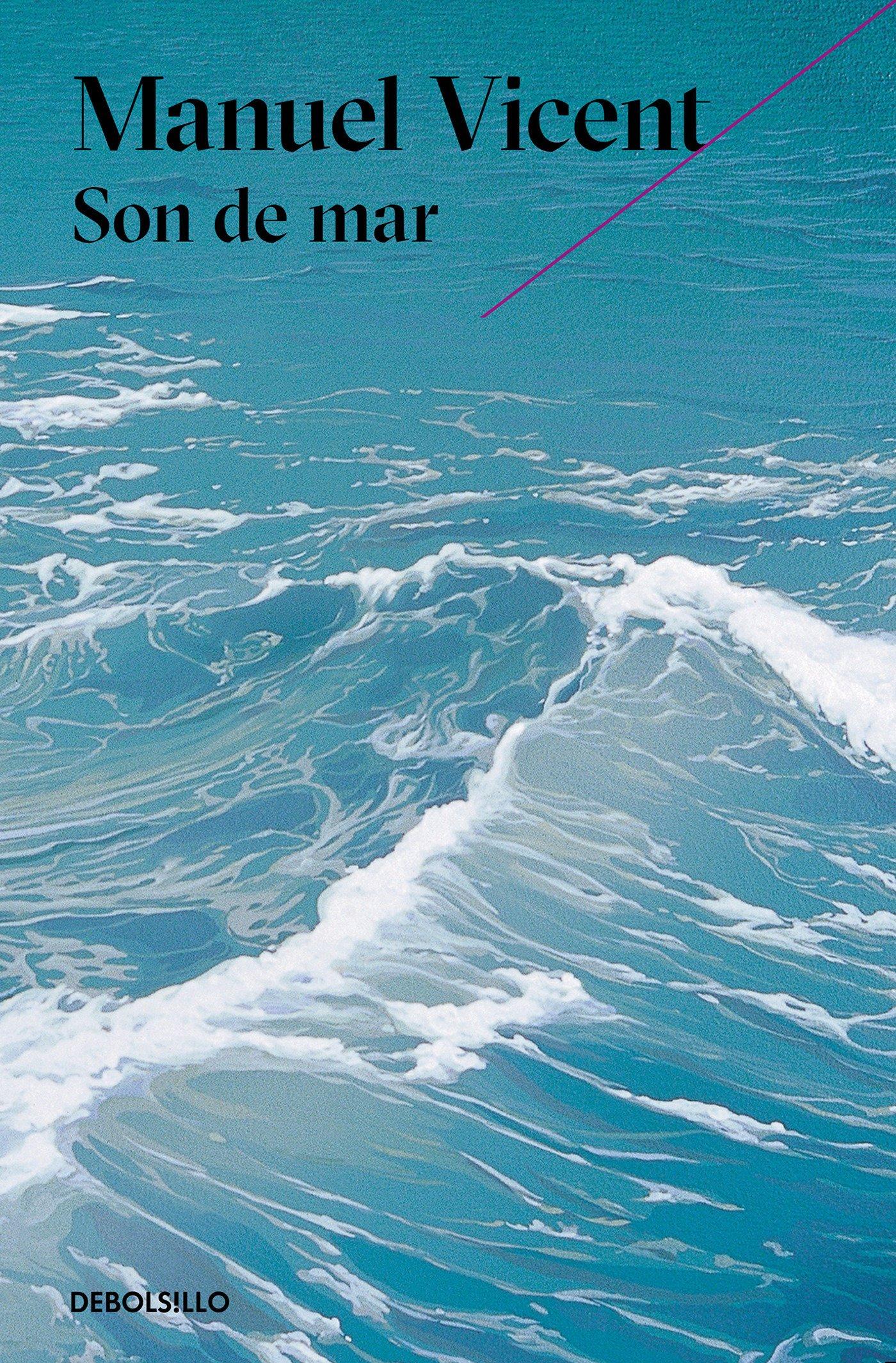Read Online Son de mar (Premio Alfaguara de novela 1999) / They Came from the Sea (Spanish Edition) pdf epub