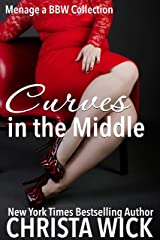 Curves in the Middle: Menage a BBW Collection Kindle Edition