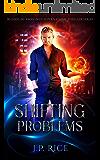 Shifting Problems (Bloodline Awakened Supernatural Thriller Series Book 1)