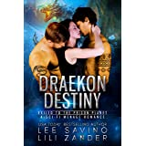 Draekon Destiny: Exiled to the Prison Planet: A Sci-Fi Menage Romance (Dragons in Exile Book 5)
