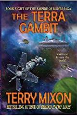 The Terra Gambit (Book 8 of The Empire of Bones Saga) Kindle Edition