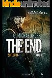 The End 3 - Zuflucht: Thriller - US-Bestseller-Serie