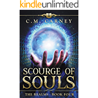 Scourge of Souls - The Realms Book Four: (An Epic LitRPG Adventure )
