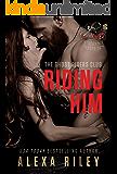 Riding Him (Ghost Riders MC Book 5)