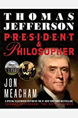 Thomas Jefferson: President and Philosopher Kindle Edition