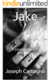 Jake: A Journey of Self Discovery