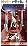 The Ultimate Agent (UA Book 1)