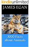 3000 Facts About Animals