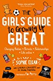 The Girls' Guide to Growing Up Great: Changing