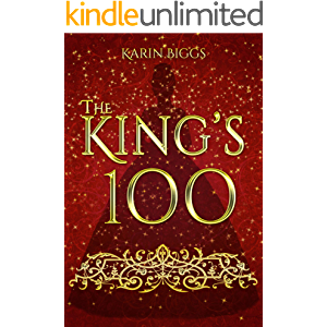 The King's 100: A young adult royal romance