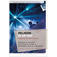 Religion in Hip Hop: Mapping the New Terrain in the US (Bloomsbury Studies in Religion and Popular Music) book cover