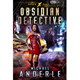 Obsidian Detective (Opus X Book 1)