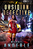 Obsidian Detective (Opus X Book 1) (English Edition)