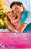 The Cowboy's Second-Chance Family (Mills & Boon Cherish) (Return to Stonerock, Book 1)