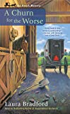 Churn For The Worse: Amish Mystery Book 5, A