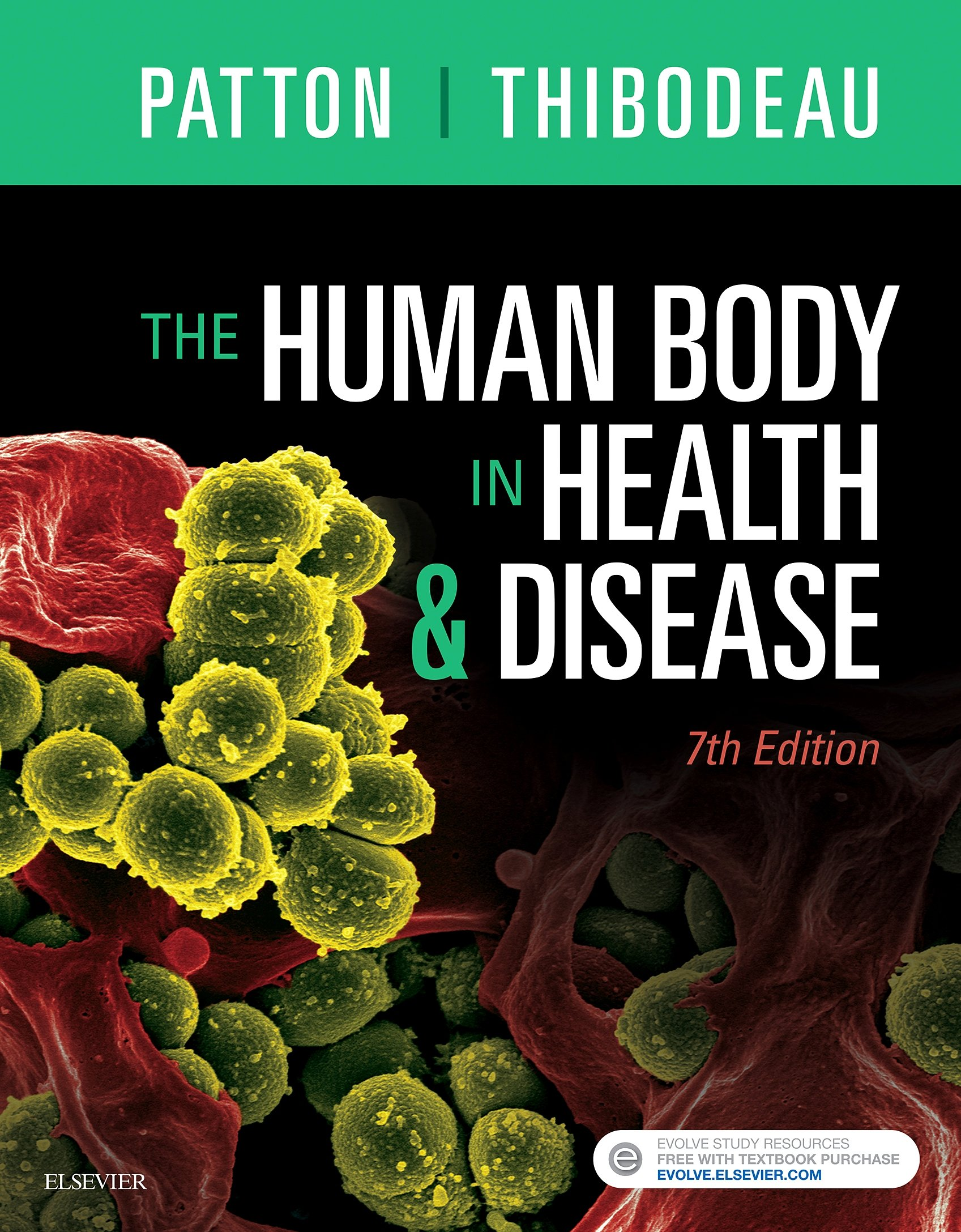 The Human Body in Health and Disease - Softcover: Kevin T. Patton ...