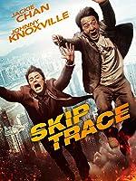 Skiptrace [dt./OV]