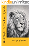 The Lion of Judah (3) the Life of Jesus: Bible Studies on Jesus (in colour)