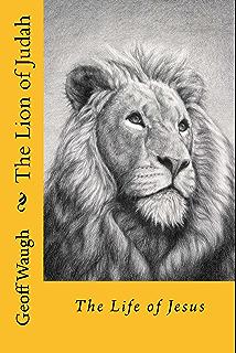 The Lion of Judah (5) The Resurrection of Jesus: Bible Studies on