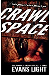 Crawlspace: A Selection from Screamscapes: Tales of Terror Kindle Edition