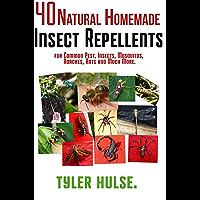 Zelfgemaakte insectenwerende middelen: 40 natuurlijke zelfgemaakte insectenwerende middelen voor muggen, mieren, vliegen, kakkerlakken en voorkomende plagen ... reizen, reizen, aromatherapie, Camping)