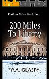200 Miles To Liberty (Perilous Miles Book 4)