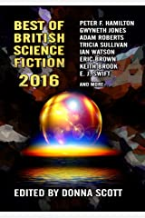 Best of British Science Fiction 2016 Kindle Edition