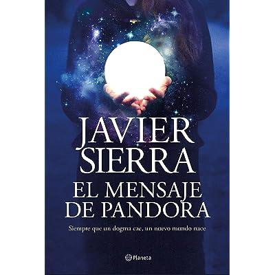 El mensaje de Pandora (Autores Españoles e Iberoamericanos)