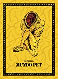 Mundo Pet + Fac-símile Over-12 (exclusivo Amazon)