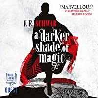 A Darker Shade of Magic: Shades of Magic, Book 1