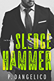 Sledgehammer (Hard To Love Book 2) (English Edition)