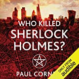 Who Killed Sherlock Holmes?: The Shadow Police, Book Three