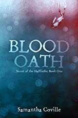 Blood Oath (Secret of the Halflings Book 1) Kindle Edition
