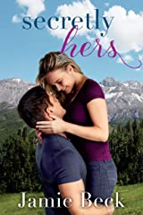 Secretly Hers (Sterling Canyon Book 2) Kindle Edition