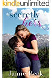 Secretly Hers (Sterling Canyon Book 2)