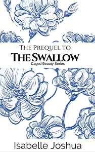 The Prequel To The Swallow: Evan and Kathryn's Story (Caged Beauty Series Book 0)