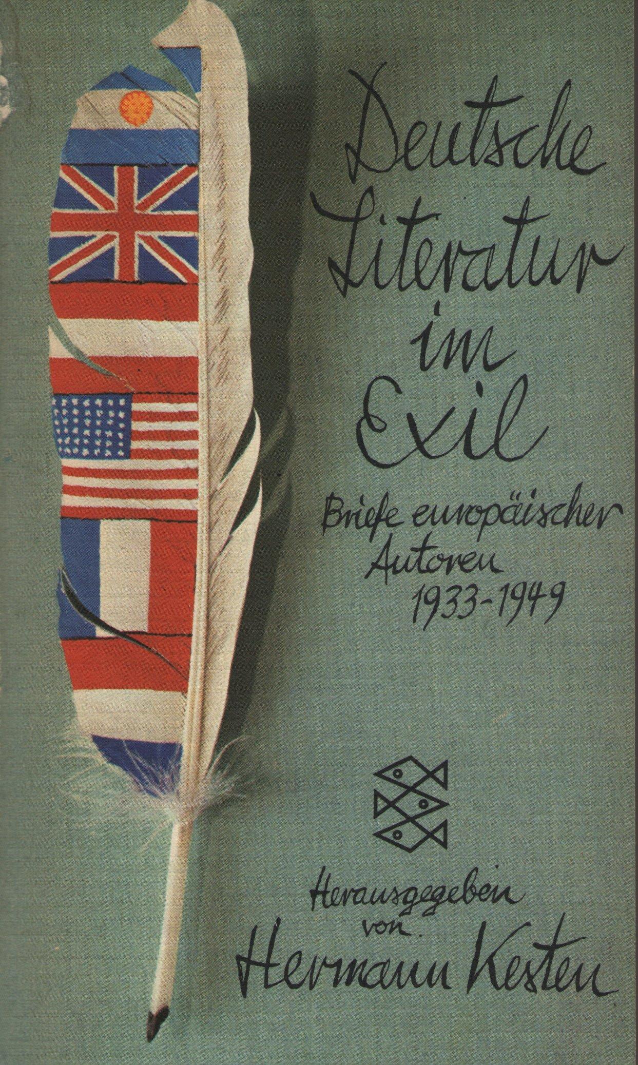Deutsche Literatur im Exil. Briefe europäischer Autoren 1933 - 1949.