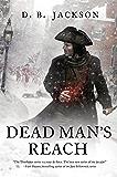 Dead Man's Reach (The Thieftaker Chronicles Book 4)
